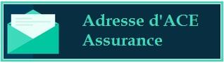 Adresse postale d'ACE Assurance