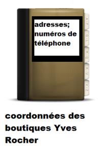 coordonnées pour contacter Yves Rocher