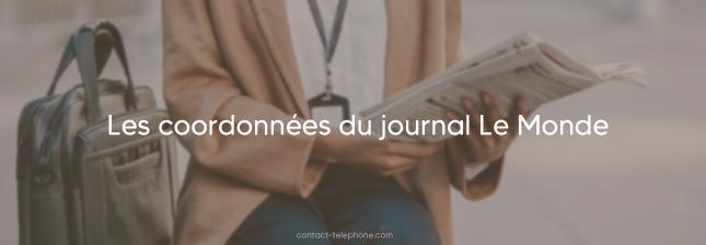 Numero de telephone Le Monde