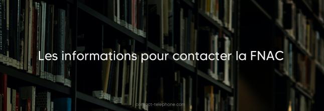 Contacter la FNAC