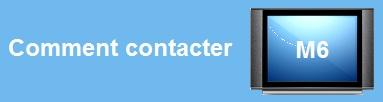 Coordonnées de M6 : téléphone, adresse, email, internet, etc...