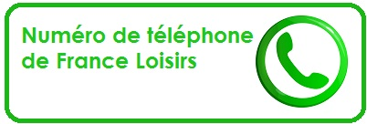 France Loisirs Téléphone Adresse Magasins E Mail