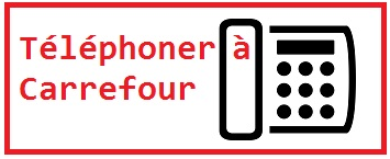 Contacter Carrefour par téléphone