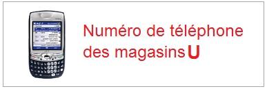 Numéro de téléphone super U, Hyper U, marché U