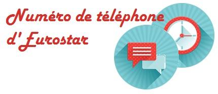 Contacter Eurostar par telephone
