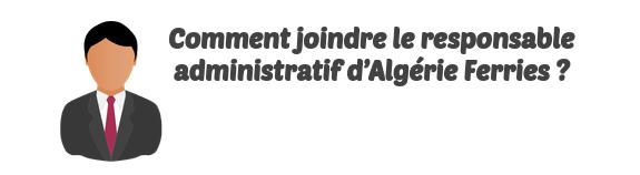 responsable administratif Algerie Ferries