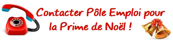 Prime Noel Pole Emploi 2015 Contact Conditions Date