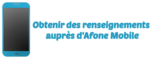 afone mobile renseignements
