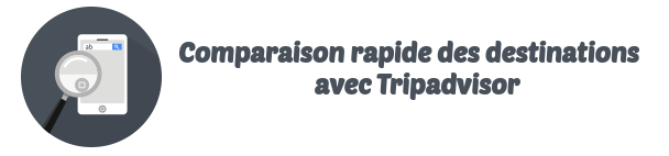 Tripadvisor comparateur destinations