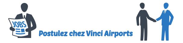 emploi Vinci Airports