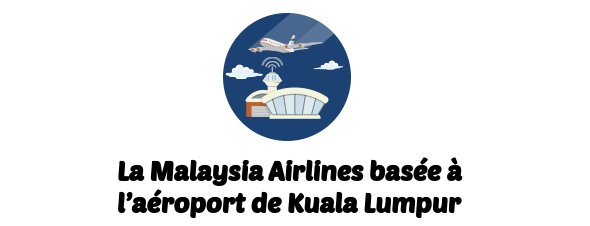 compagnie Malaysia Airlines