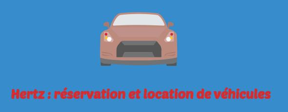 hertz reservation vehicules