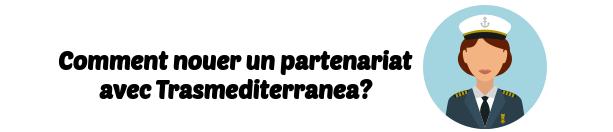 partenariat Trasmediterranea