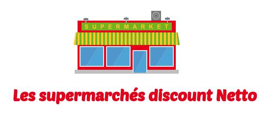 supermarches discount Netto
