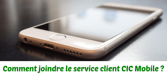 joindre-service-client-cic-mobile