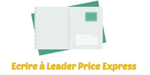 ecrire Leader Price Express
