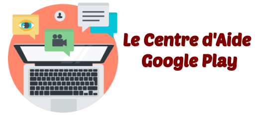 Centre Aide Google Play
