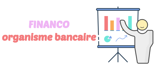 organisme bancaire financo