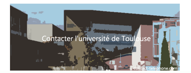 Calendrier Universitaire Toulouse 2.Contact Universite Toulouse Jean Jaures Mirail Adresse