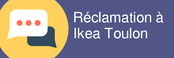 ikea toulon reclamation