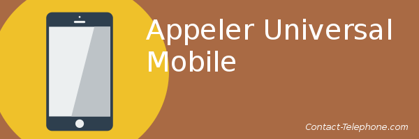 appeler universal mobile
