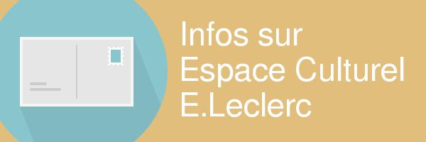 espace culturel leclerc infos