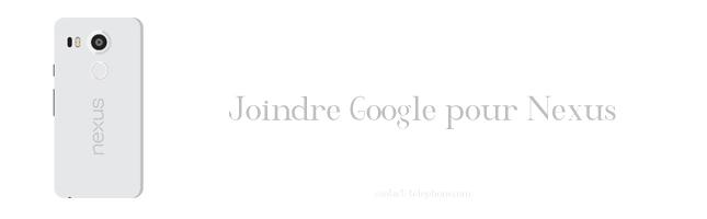 Contacter Nexus (Google)