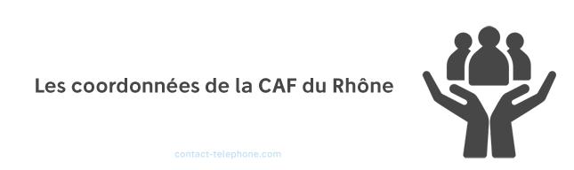 Contacter la CAF du Rhone