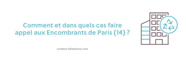 Telephone Encombrants Paris 14