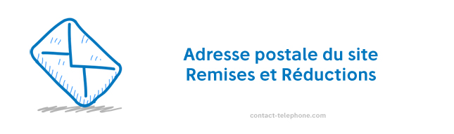 Adresse Remises et reduction