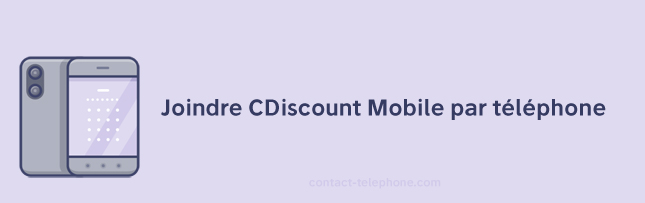 Numero de telephone CDiscount Mobile