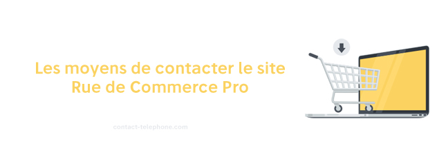 Contact Rue du Commerce Pro