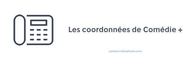 Chaine Comedie adresse telephone