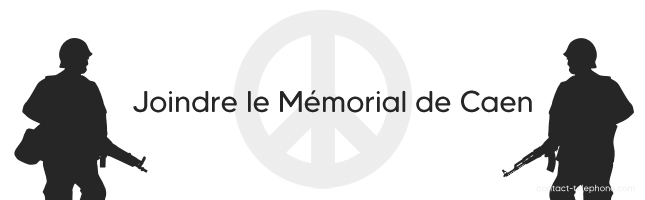 Contacter le Memorial de Caen