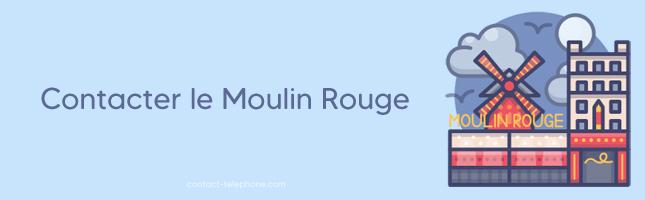 Contacter le Moulin Rouge