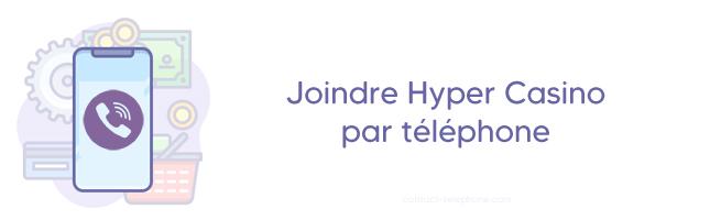 Hyper Casino contact par telephone
