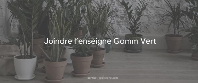 Adresse Gamm Vert