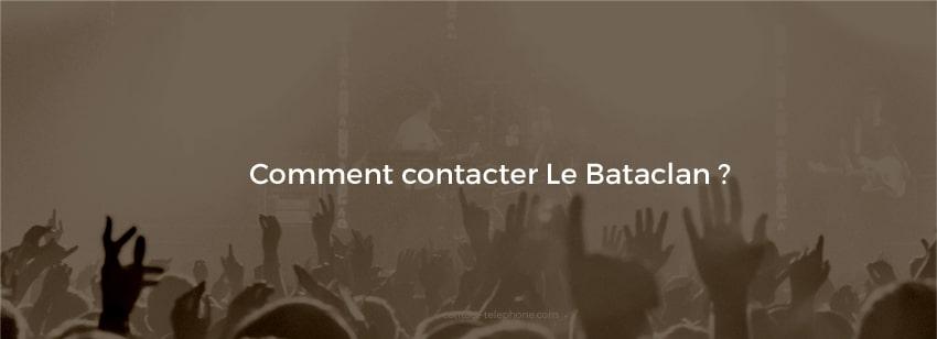 Contacter Le Bataclan