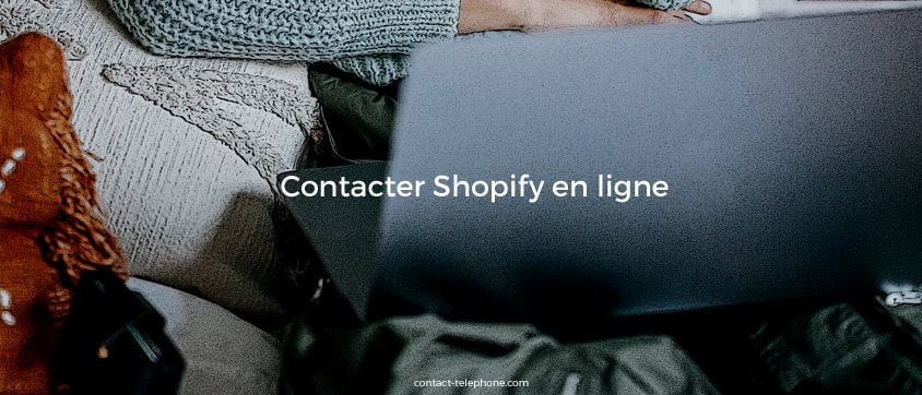 Contacter Shopify adresse mail