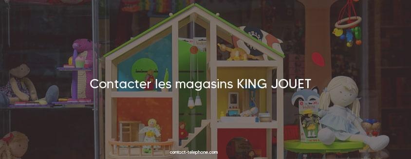 Contacter King Jouet