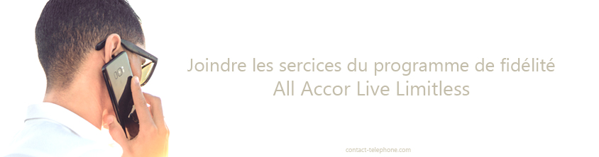 All Accor Live Limitless contact par téléphone
